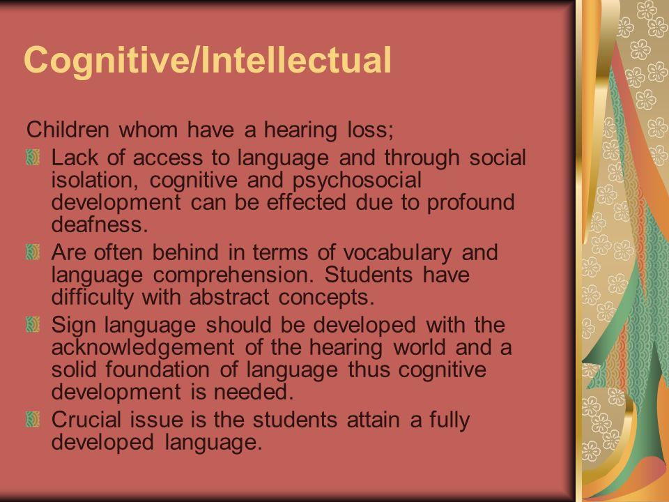 Cognitive/Intellectual