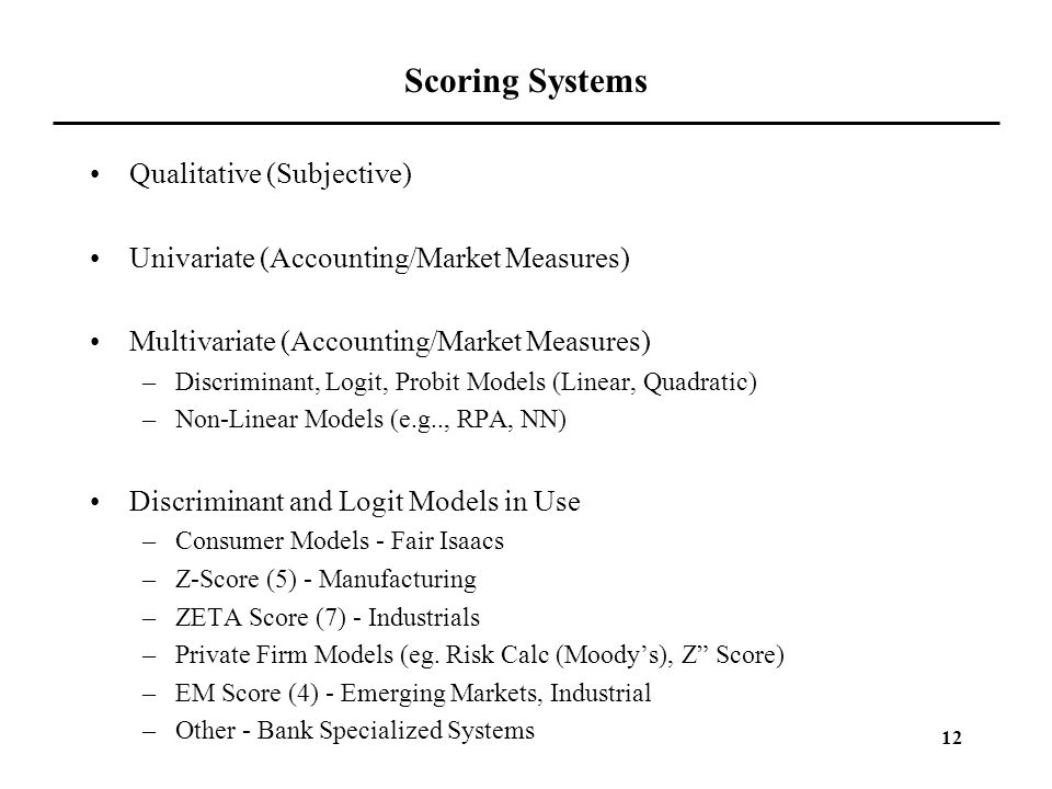 Scoring Systems Qualitative (Subjective)