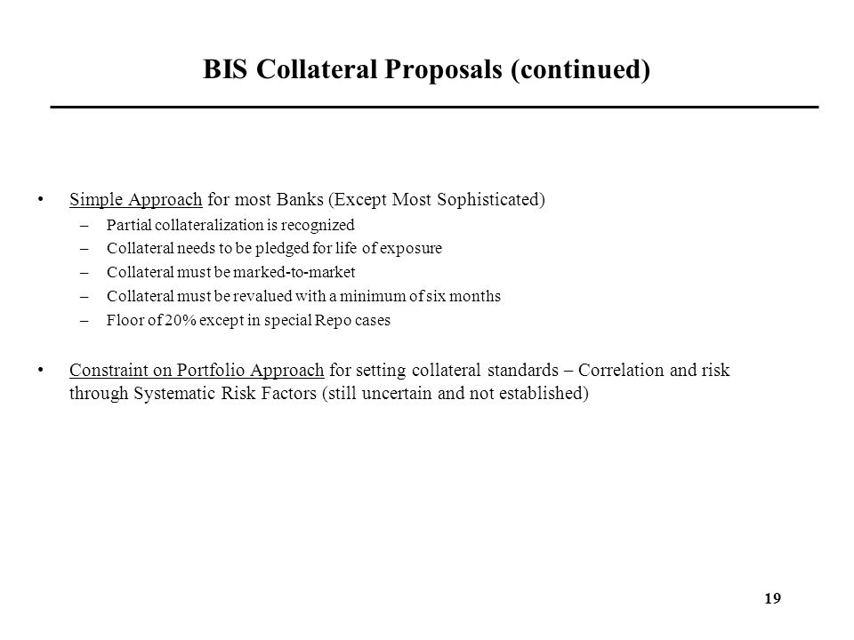 BIS Collateral Proposals (continued)