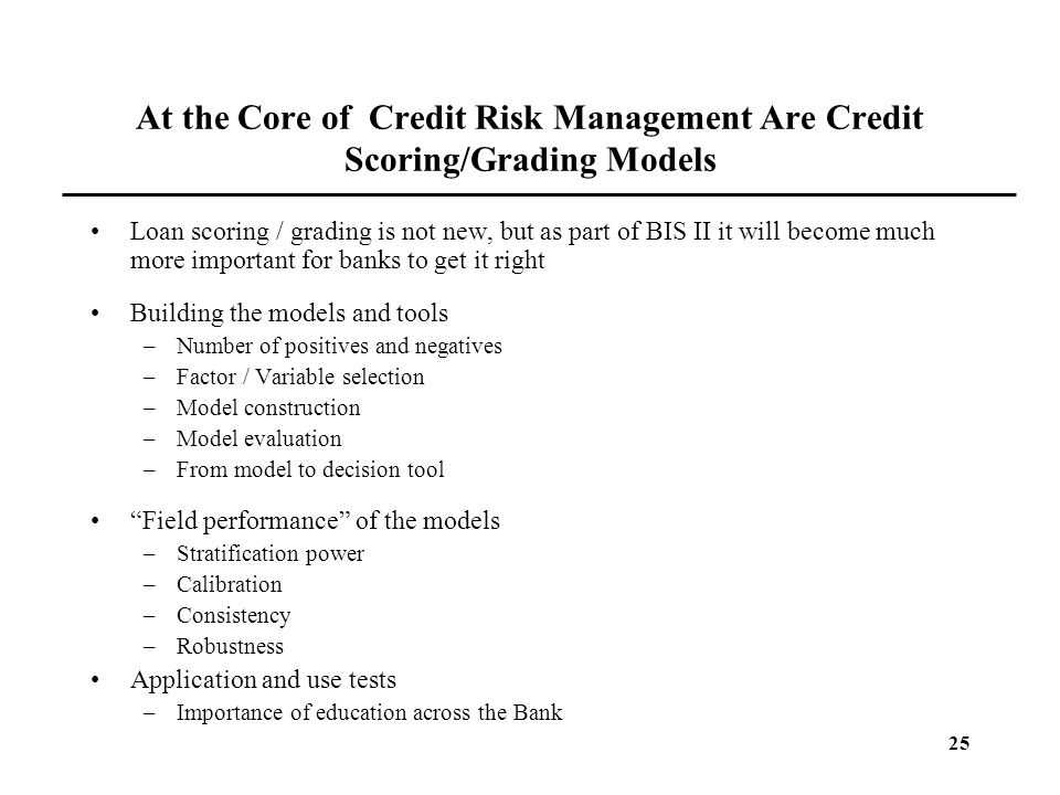 At the Core of Credit Risk Management Are Credit Scoring/Grading Models
