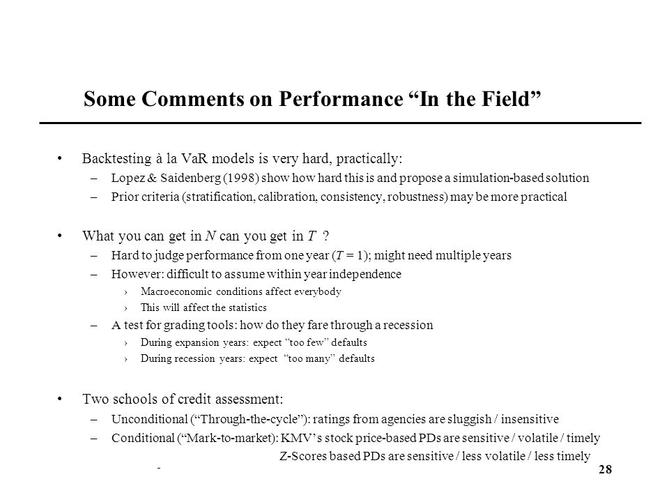 Some Comments on Performance In the Field