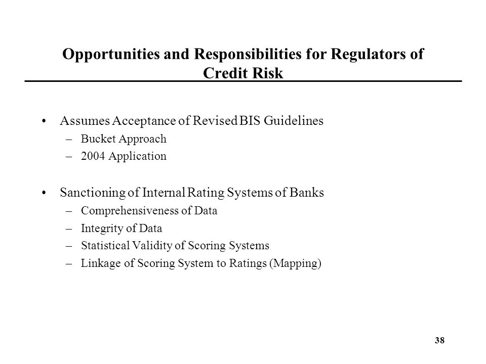 Opportunities and Responsibilities for Regulators of Credit Risk
