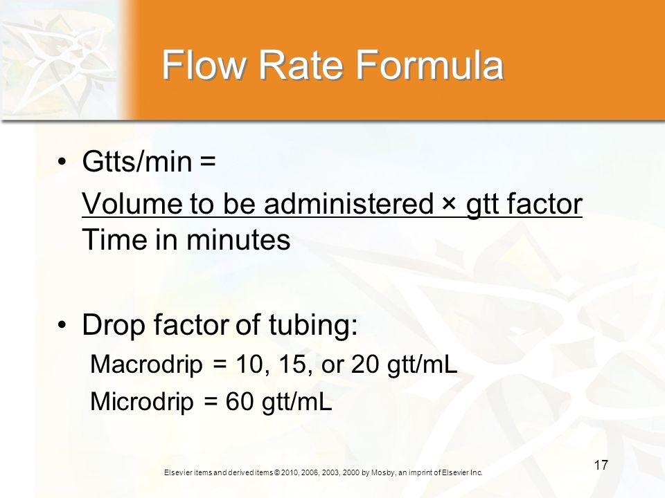 Flow Rate Formula Gtts/min =