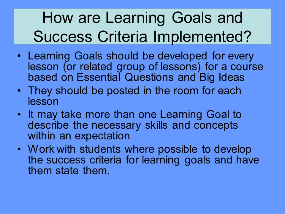 How are Learning Goals and Success Criteria Implemented