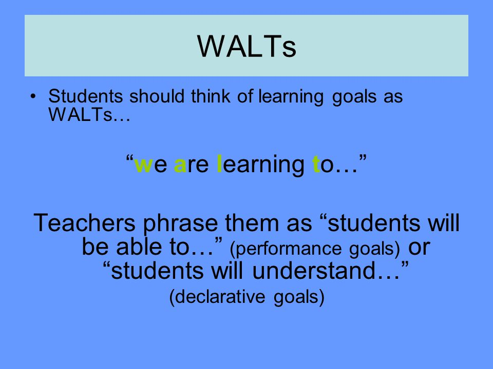 WALTs we are learning to…