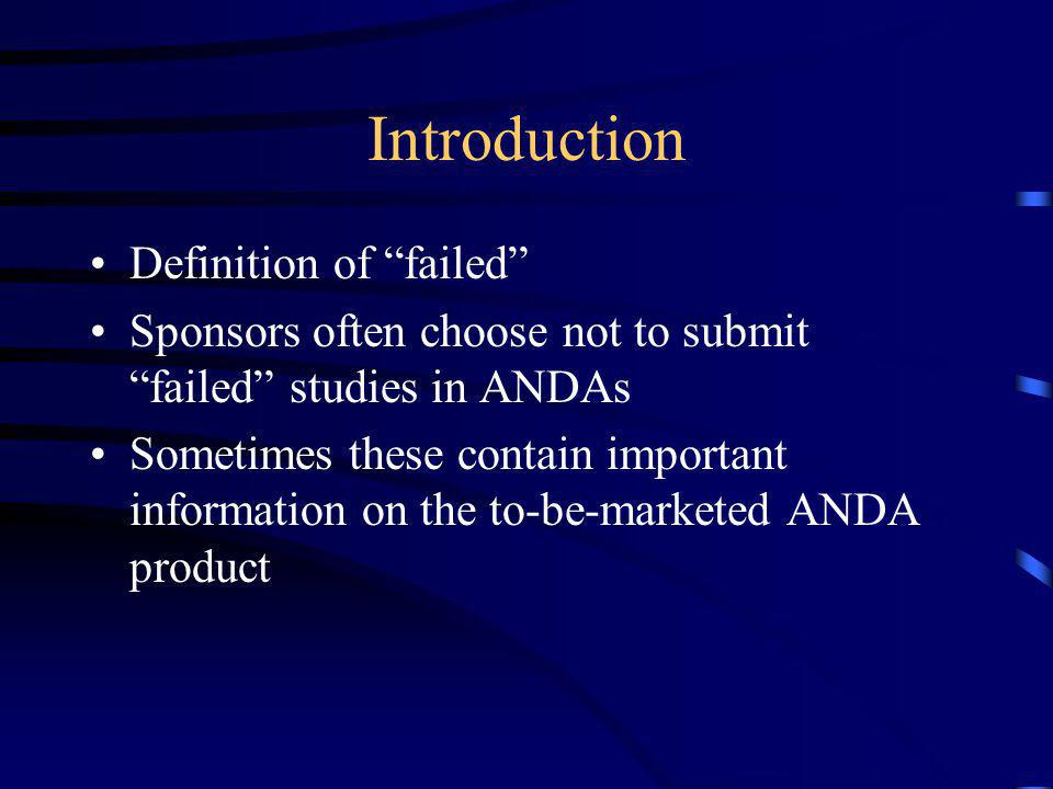 Introduction Definition of failed