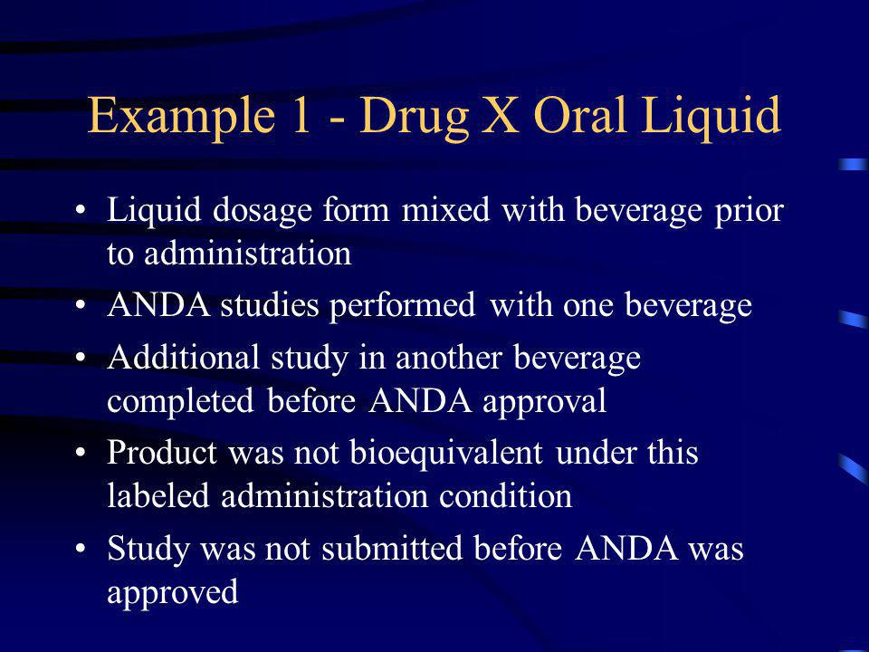 Example 1 - Drug X Oral Liquid