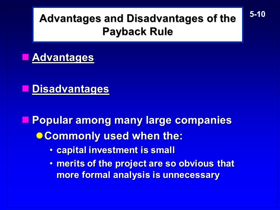 Advantages and Disadvantages of the Payback Rule