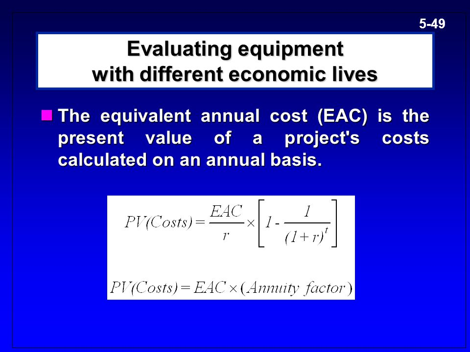 Evaluating equipment with different economic lives