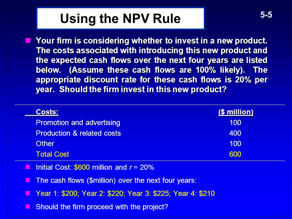 Using the NPV Rule