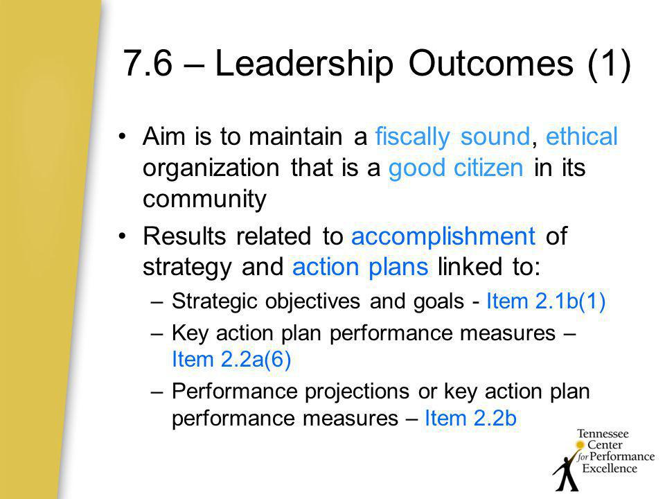 7.6 – Leadership Outcomes (1)