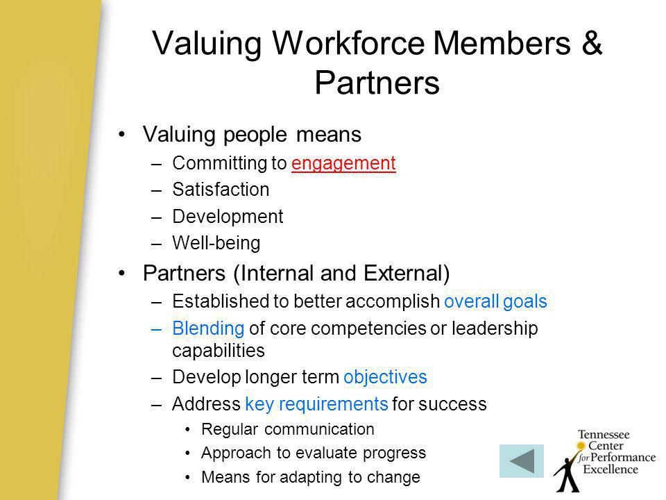 Valuing Workforce Members & Partners