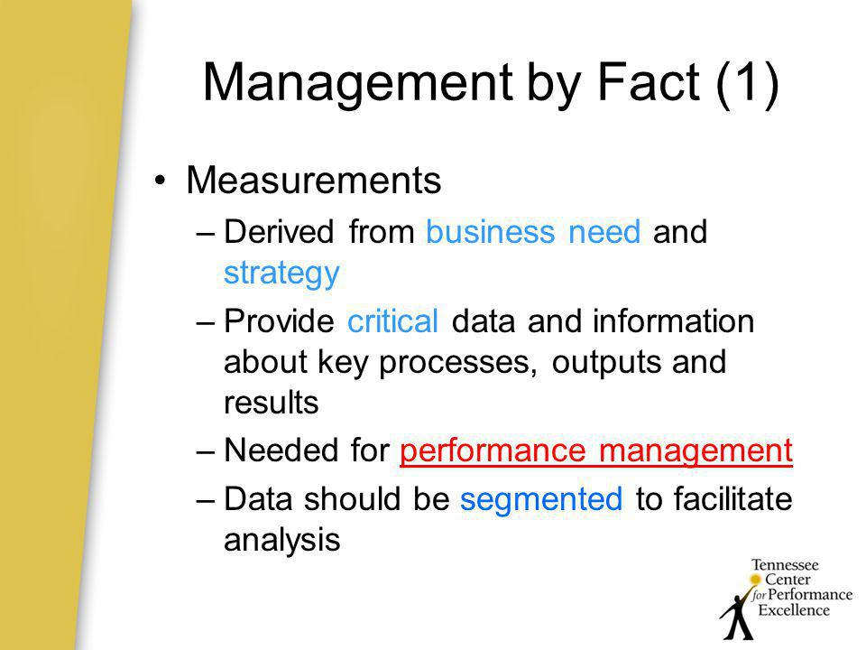 Management by Fact (1) Measurements