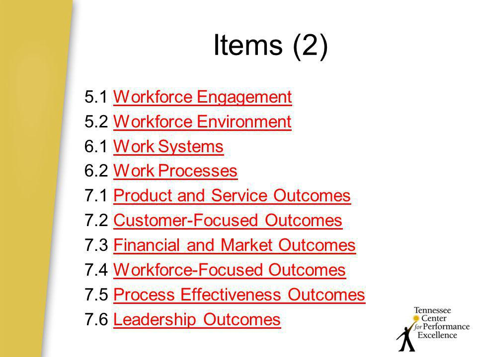 Items (2) 5.1 Workforce Engagement 5.2 Workforce Environment