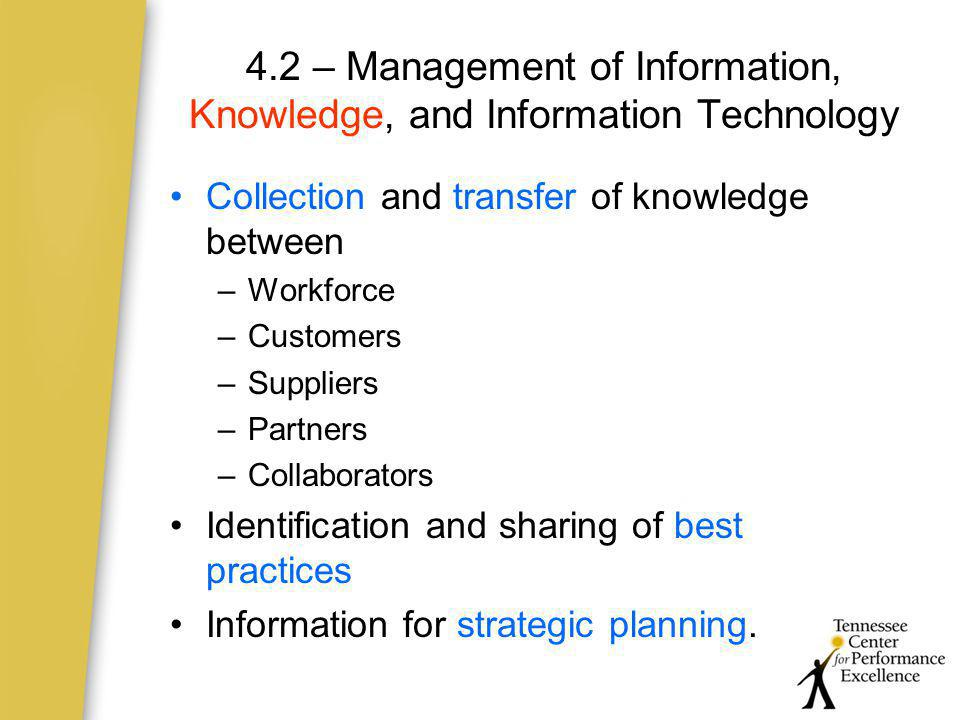 4.2 – Management of Information, Knowledge, and Information Technology