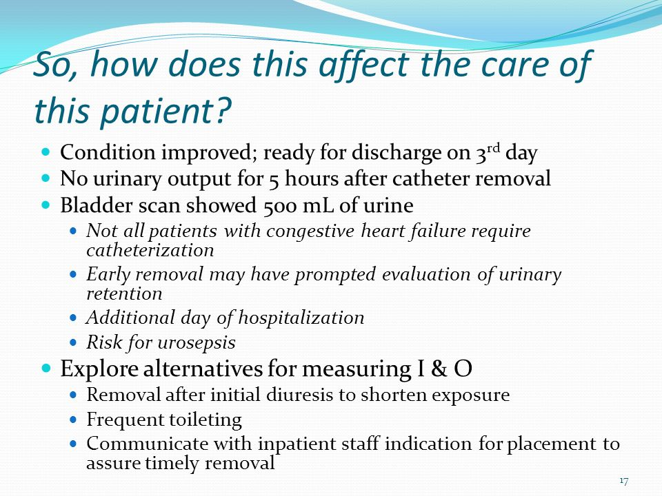 So, how does this affect the care of this patient