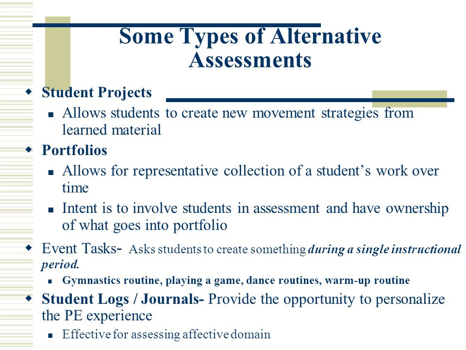 Some Types of Alternative Assessments