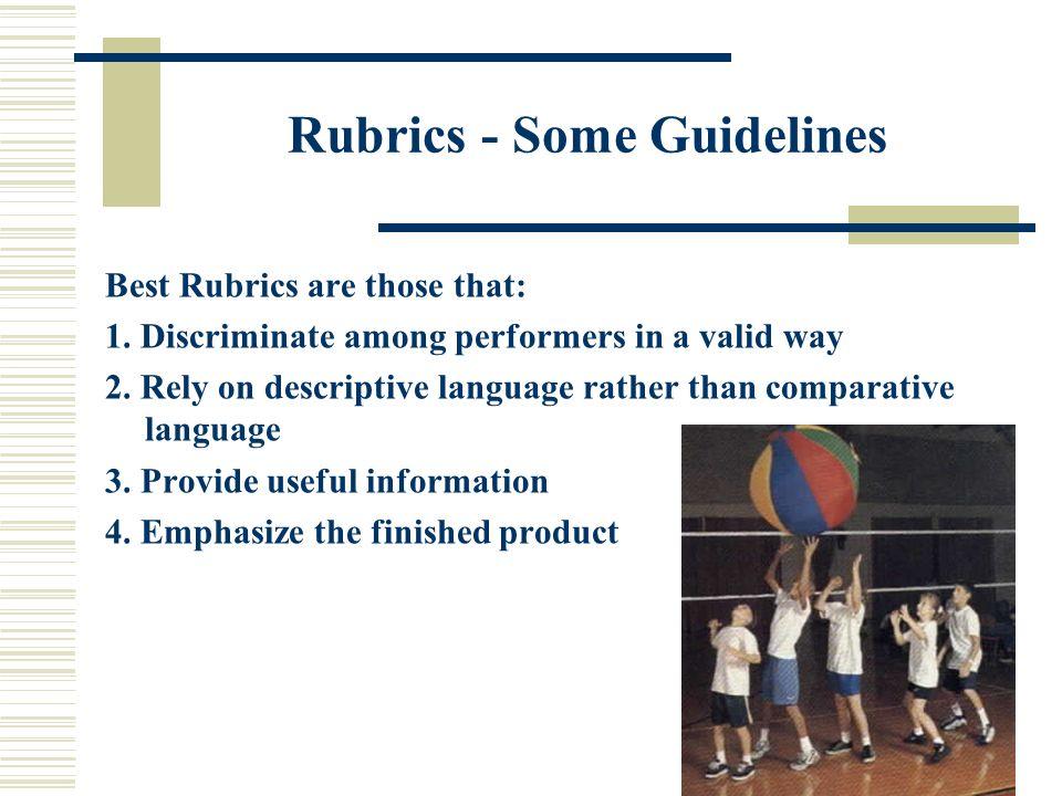 Rubrics - Some Guidelines