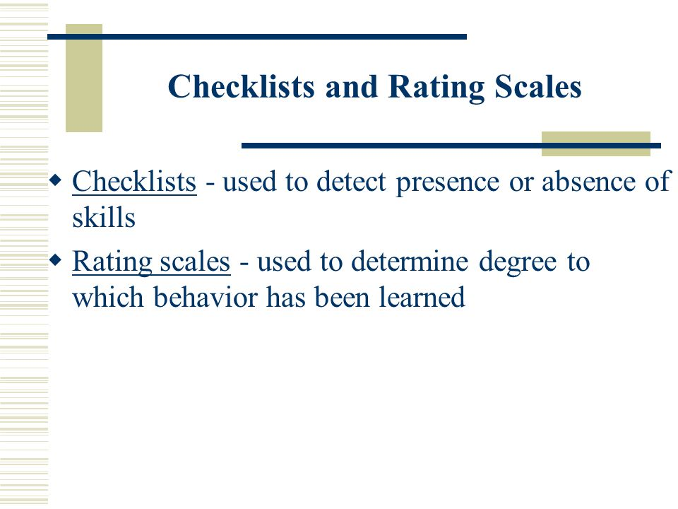 Checklists and Rating Scales