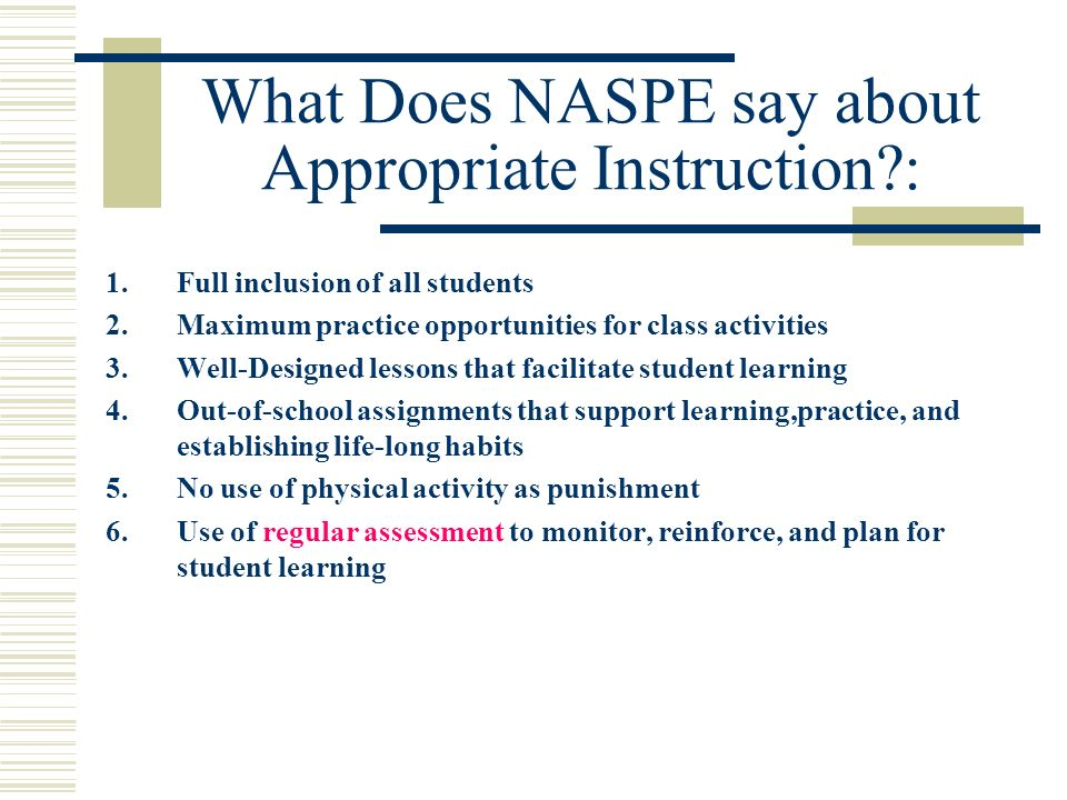 What Does NASPE say about Appropriate Instruction :