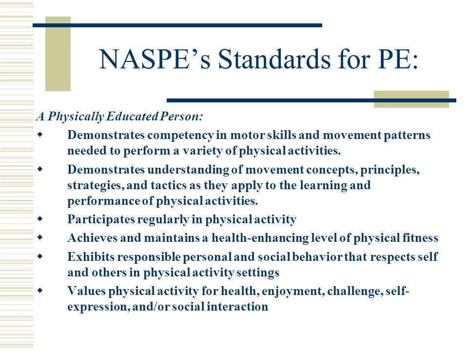 NASPE's Standards for PE: