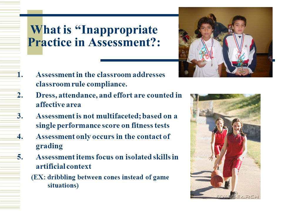 What is Inappropriate Practice in Assessment :