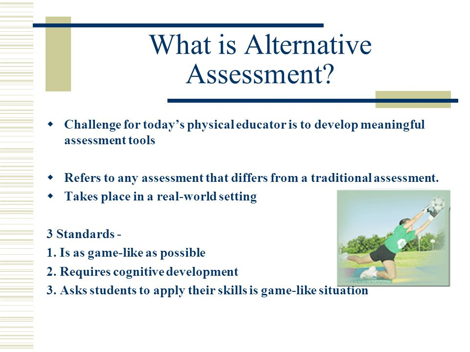 What is Alternative Assessment