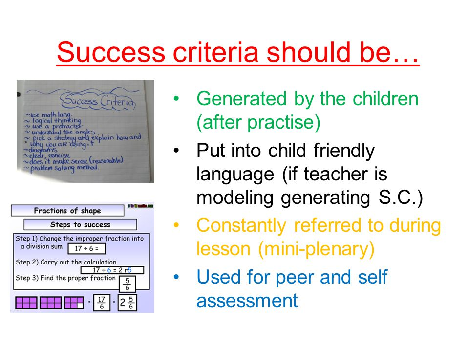 Success criteria should be…