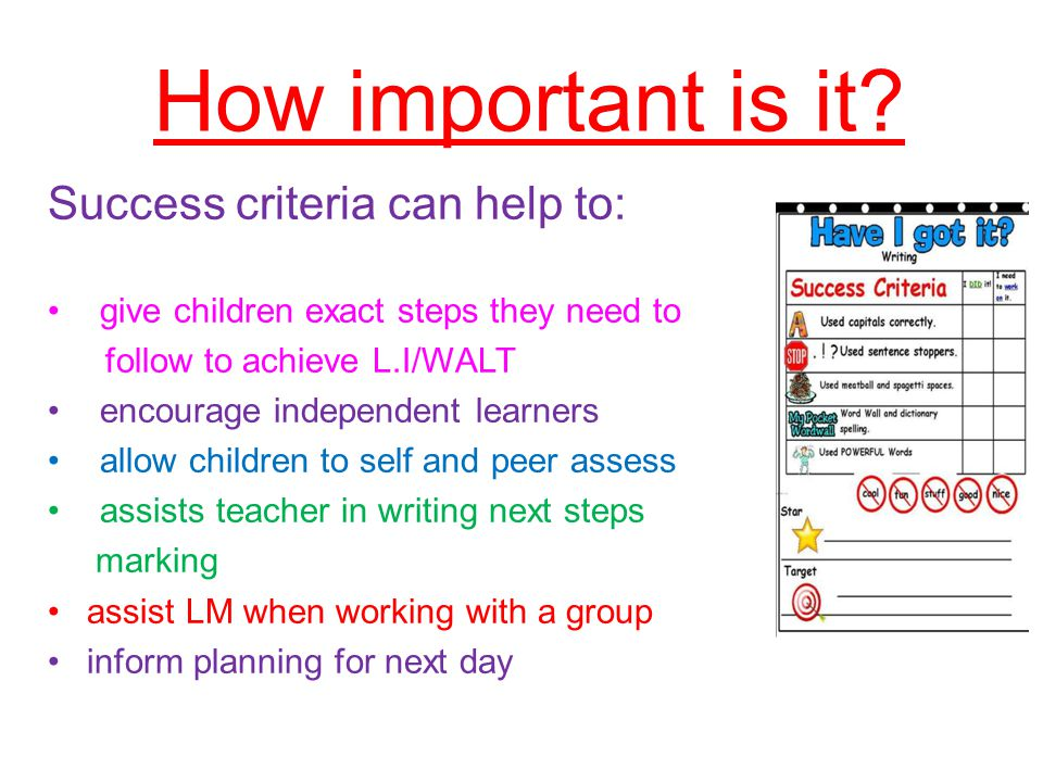 How important is it Success criteria can help to: