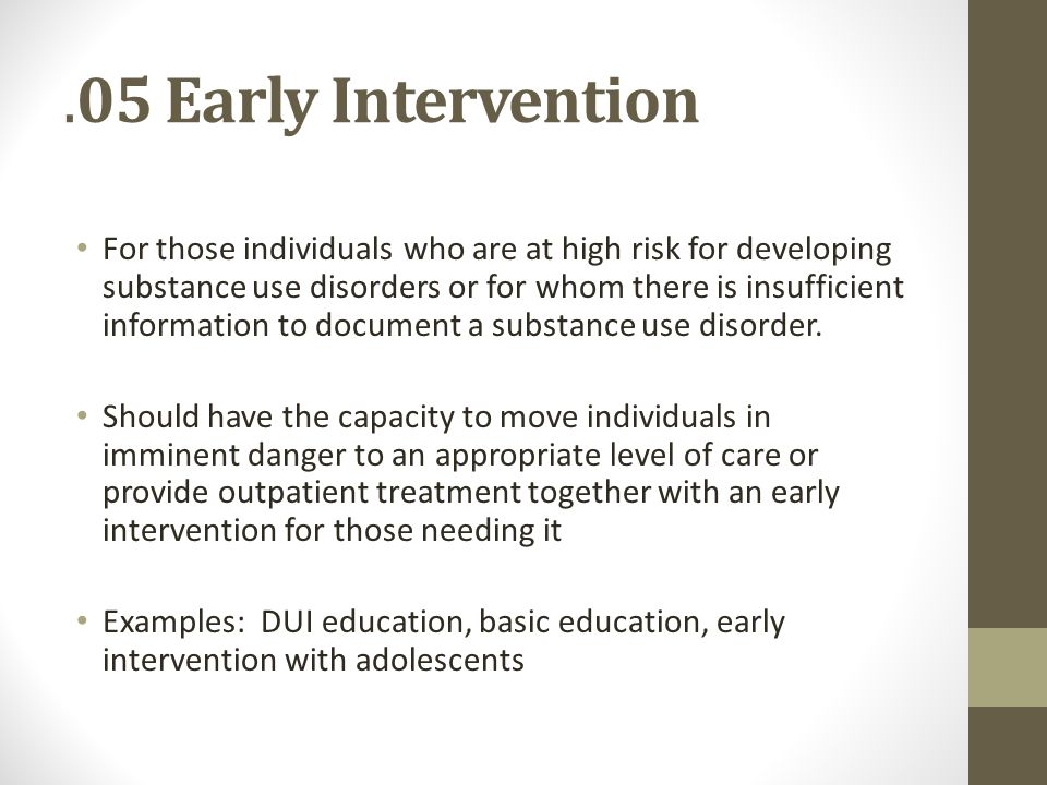 .05 Early Intervention