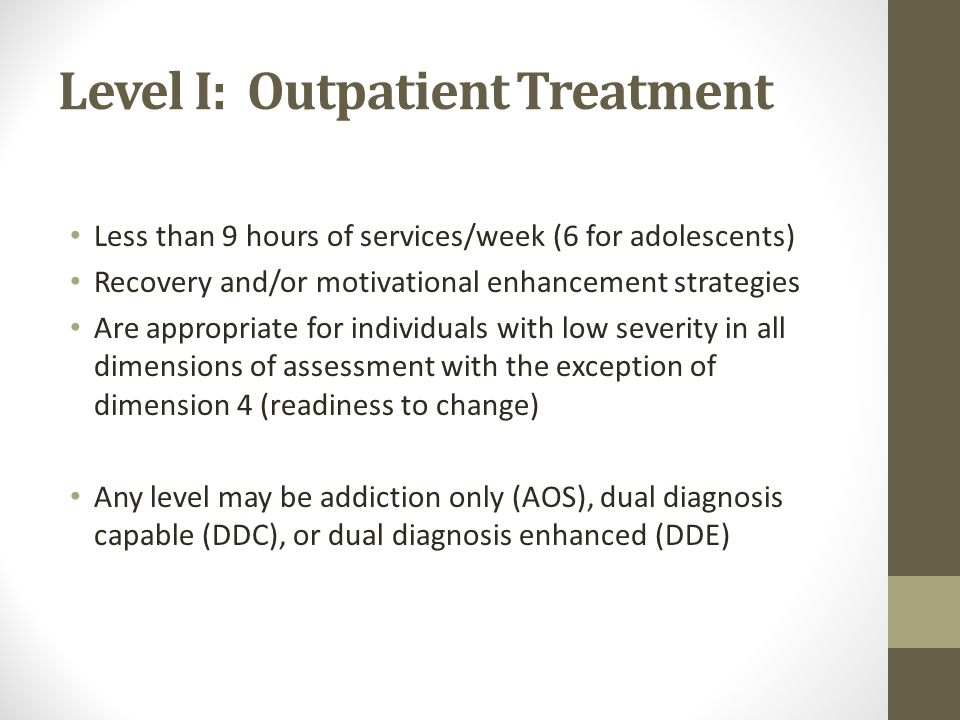 Level I: Outpatient Treatment