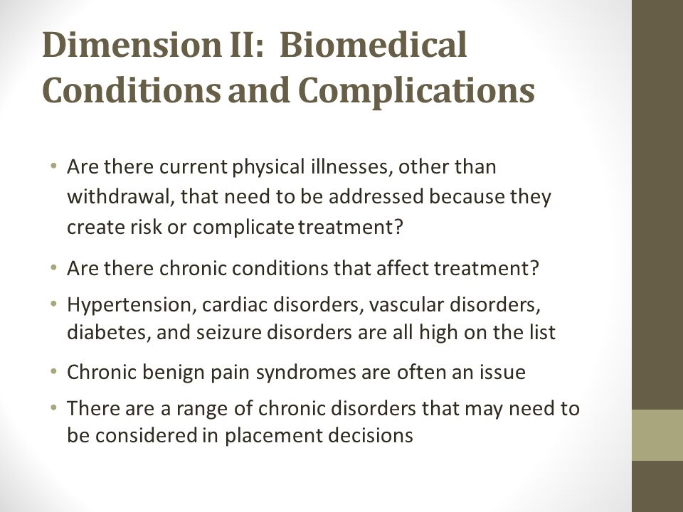 Dimension II: Biomedical Conditions and Complications