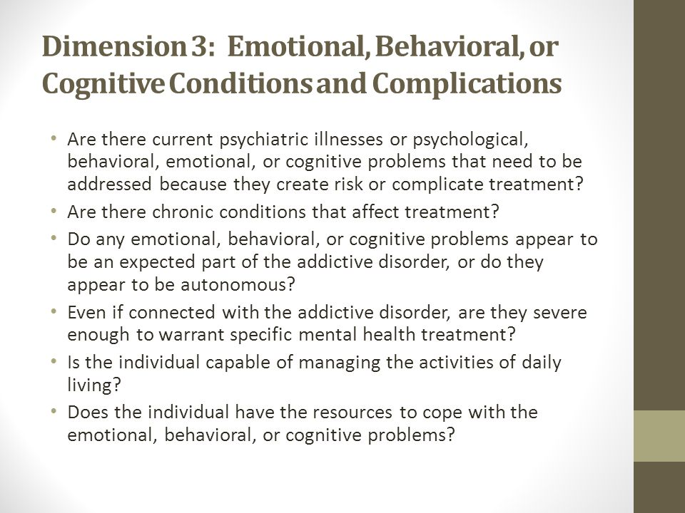 Dimension 3: Emotional, Behavioral, or Cognitive Conditions and Complications