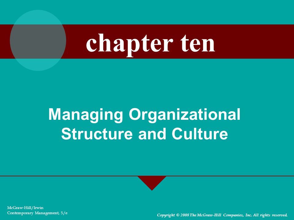 Organization structure and culture