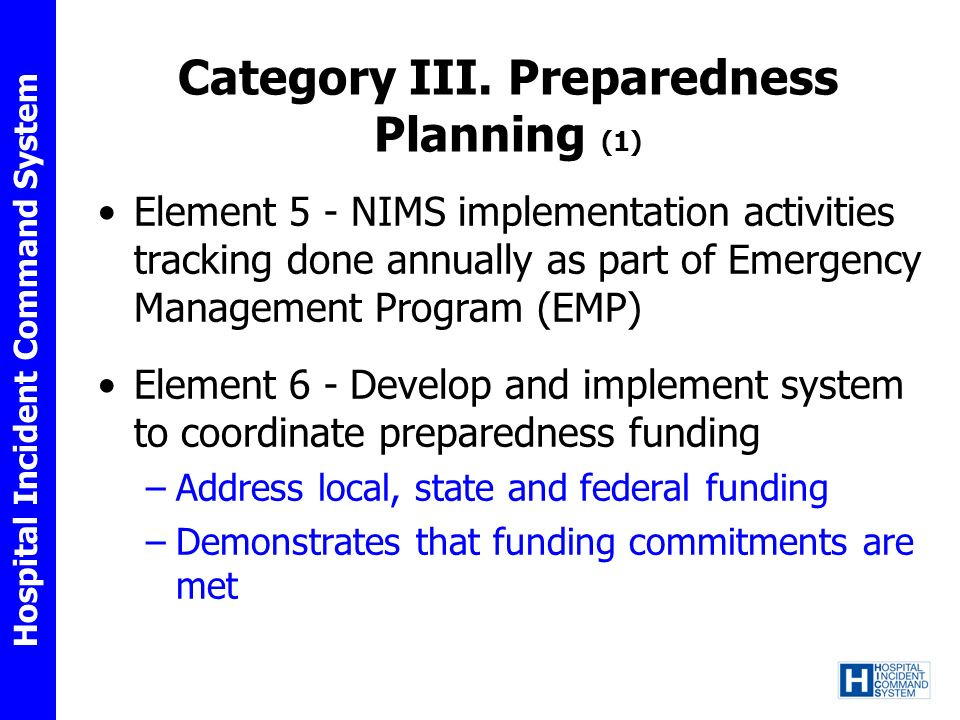 Category III. Preparedness Planning (1)