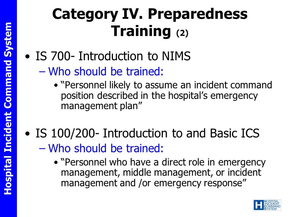 Category IV. Preparedness Training (2)