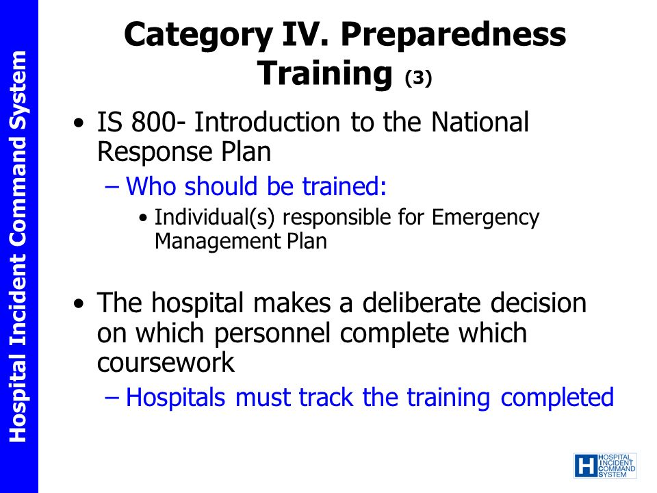 Category IV. Preparedness Training (3)