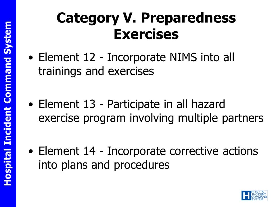 Category V. Preparedness Exercises