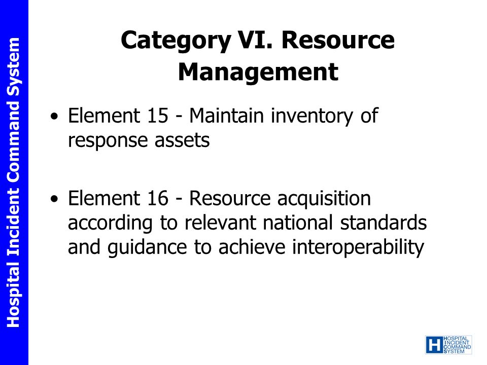 Category VI. Resource Management