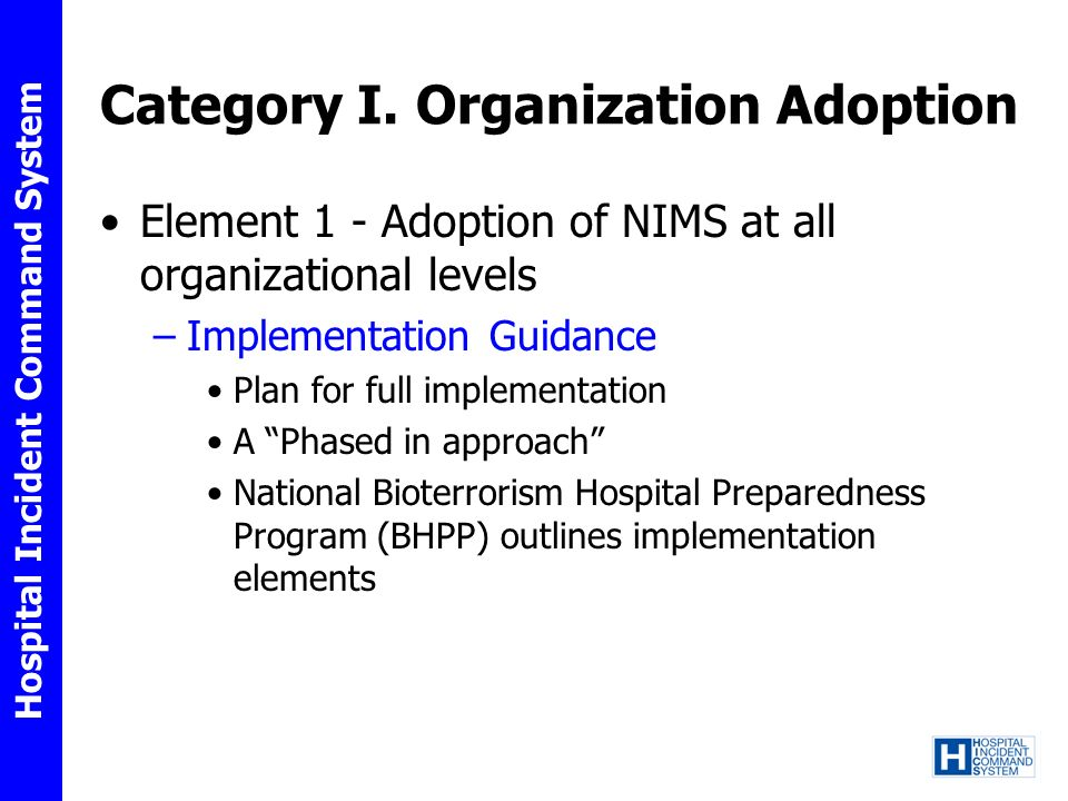 Category I. Organization Adoption