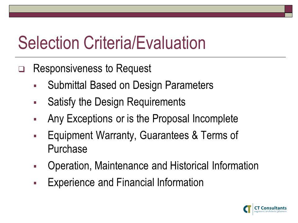 Selection Criteria/Evaluation