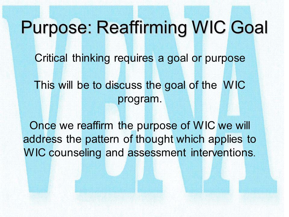 Purpose: Reaffirming WIC Goal