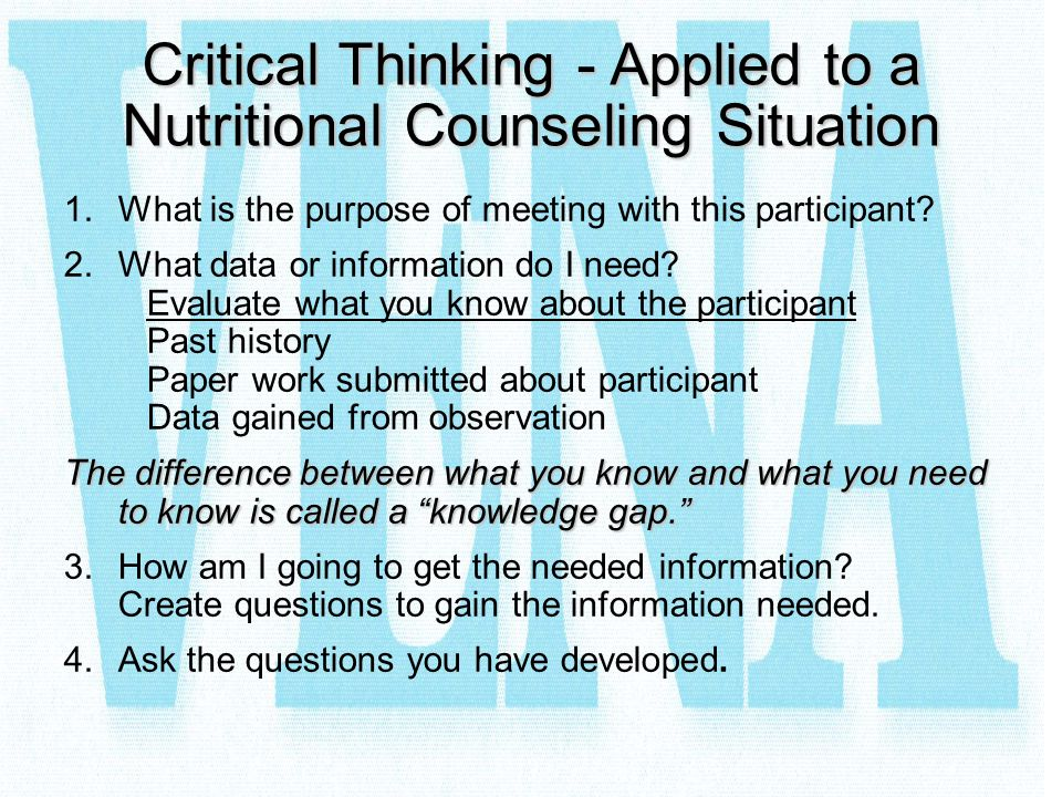 Critical Thinking - Applied to a Nutritional Counseling Situation