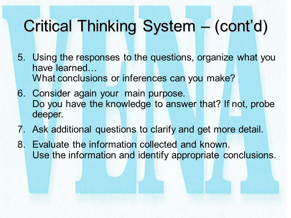 Critical Thinking System – (cont'd)