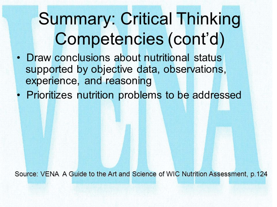 Summary: Critical Thinking Competencies (cont'd)