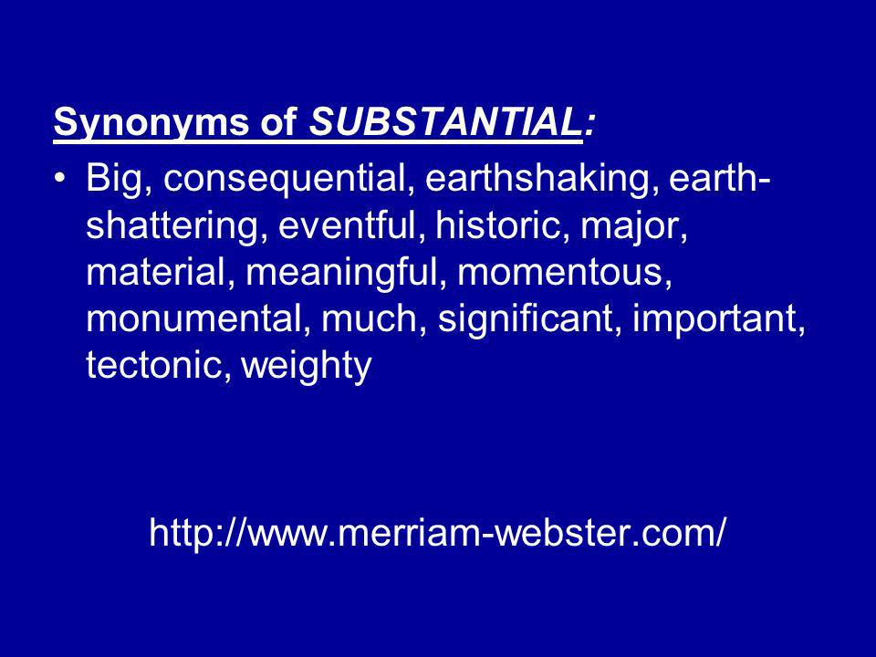 Synonyms of SUBSTANTIAL: