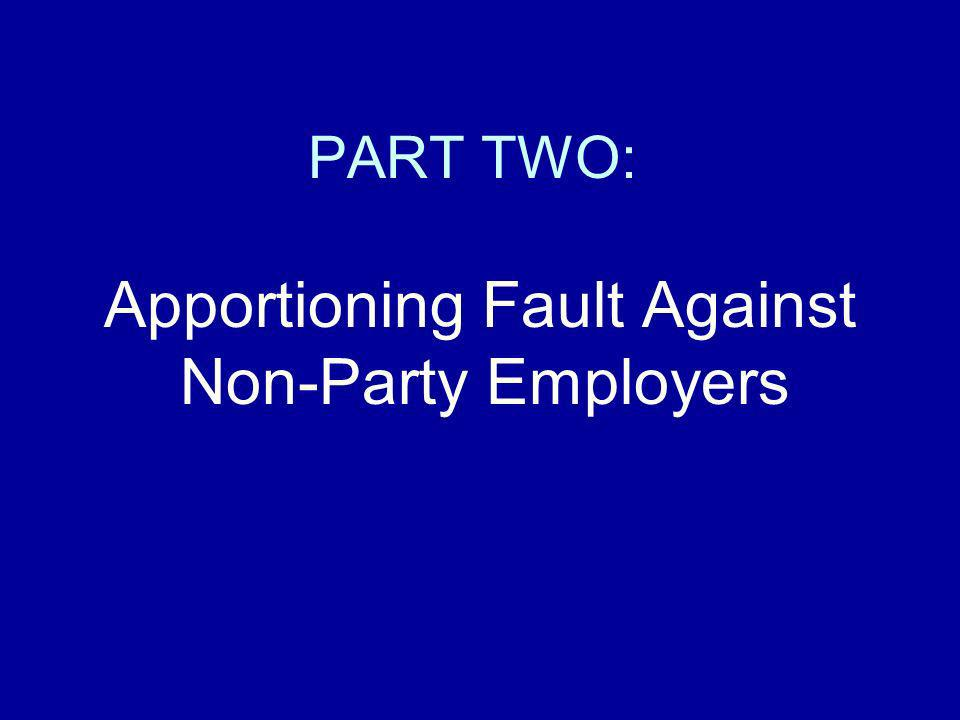 Apportioning Fault Against Non-Party Employers