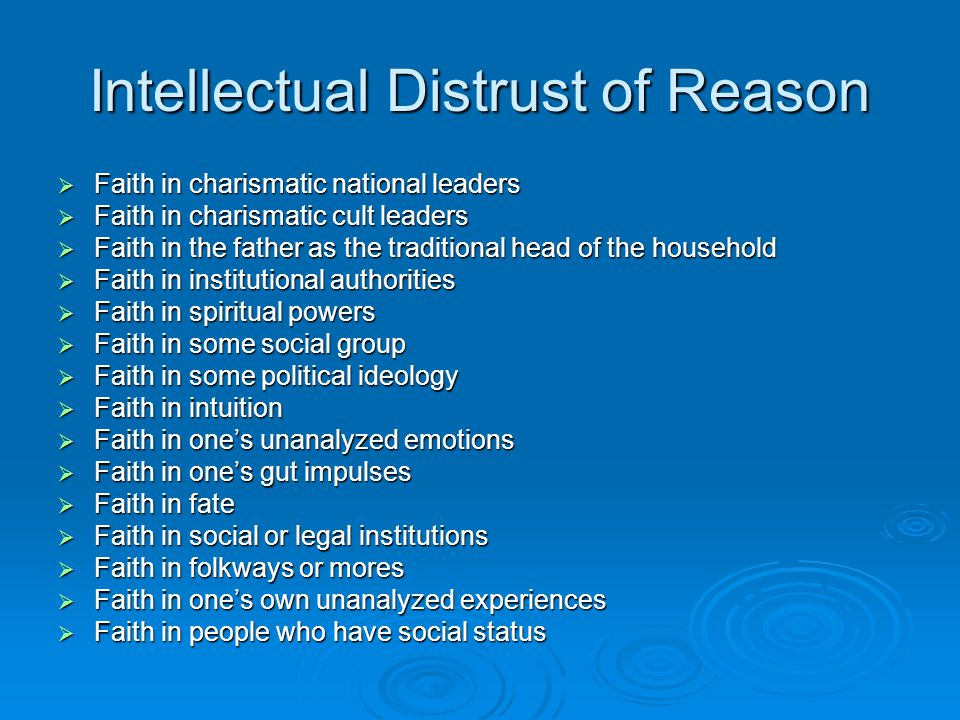Intellectual Distrust of Reason