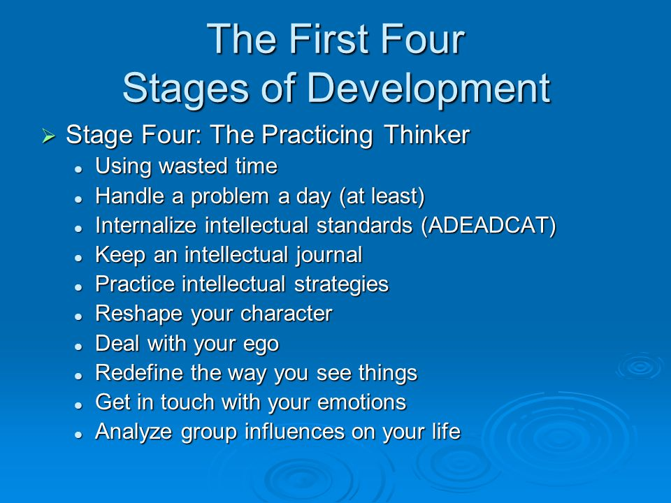 The First Four Stages of Development