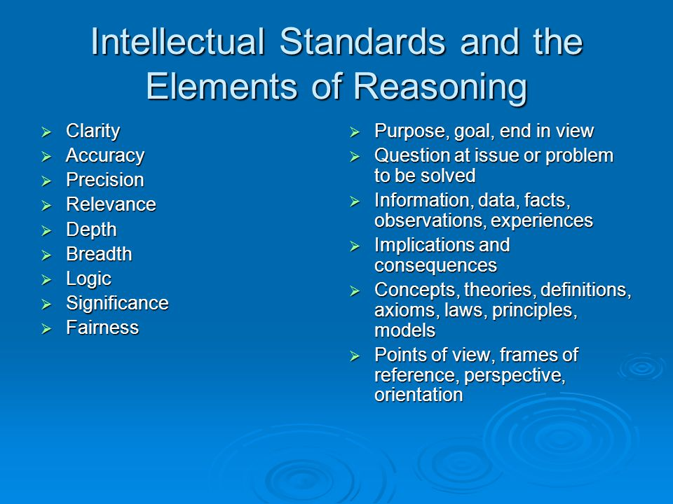 Intellectual Standards and the Elements of Reasoning